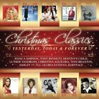 Christmas Classics: Yesterday Today Forever by Various Artists (CD, Sep-2006, Sony Music Distribution (USA))