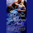 Mad, Bad, and Dangerous in Plaid by Suzanne Enoch (CD-Audio, 2015)