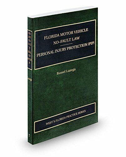 Florida Motor Vehicle No-Fault Personal Injury Protection PIP 2016-2017 Practice 1