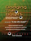 Dodging The Bullets a Disaster Preparation Guide Joomla Web Sites Book PB