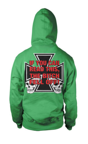 If You Can Read This The B*tch Fell Off Biker Motorcycle Rider Hoodie Pullover