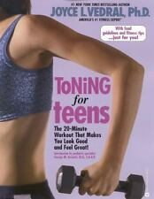 Toning for Teens: The 20 Minute Workout That Makes You Look Good and Feel Great