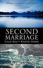Second Marriage - Calm Seas or Raging Storm by Phil Gardner (Paperback / softback, 2011)