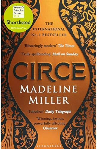 Circe: The International No. 1 Bestseller - Shortlisted for the Women's Prize.