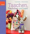 Taschen, Täschchen und mehr von Cassie Barden und Adrienne Smitke (2013, Taschenbuch)