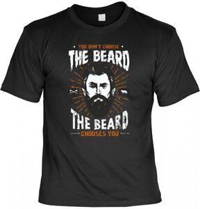 T-Shirt Funshirt - You dont chose the beard the beard choses you - Geschenk Bart
