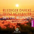 Den Tag beginnen. CD von Rüdiger Dahlke (2002)