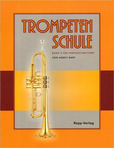 Horst Rapp Trompetenschule Bd 2 für Fortgeschrittene Schule Trompete in Bb Noten