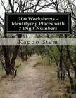 200 Worksheets - Identifying Places with 7 Digit Numbers: Math Practice Workbook by Kapoo Stem (Paperback / softback, 2015)
