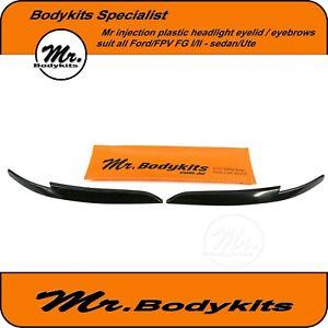 Mr-Eye-Lid-Headlight-Eyebrows-Suit-FG-Ford-Falcon-XR6-XR8-G6-G6E-XT-Sedan-Ute