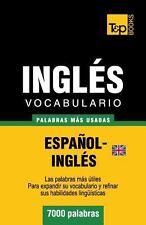 Vocabulario Español-Inglés Británico - 7000 Palabras Más Usadas by Andrey...