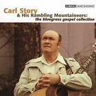 The Bluegrass Gospel Collection by Carl Story (CD, Oct-2004, CMH Records)