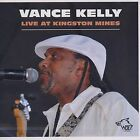 Vance Kelly Live at Kingston Mines 0799582083227 CD