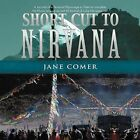 Short Cut to Nirvana by Jane Comer (Paperback / softback, 2012)