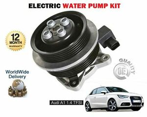 FOR-AUDI-A1-1-4-TFSI-185BHP-1390cc-2011-gt-NEW-ELECTRIC-WATER-PUMP-KIT