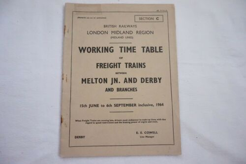 1964 Working Timetable London Midland Region Section C Melton Derby Freight