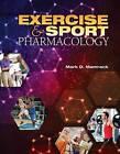 Exercise & Sport Pharmacology by Mark D. Mamrack (Paperback, 2015)