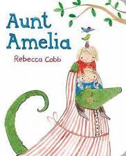 Aunt Amelia, Cobb, Rebecca, New Book