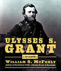 Ulysses S. Grant: An Album by William S. McFeely (Hardback, 2004)