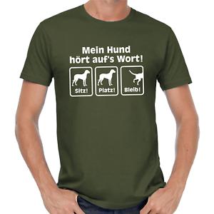Mein-Hund-hoert-auf-039-s-Wort-aufs-Sitz-Platz-Bleib-Comedy-Sprueche-Spass-Fun-T-Shirt