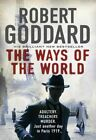 Ways of The World by Goddard Robert 0552170437 Transworld 2014 Paperback