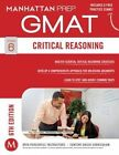 Critical Reasoning GMAT Strategy Guide by Manhattan Prep (Paperback, 2014)