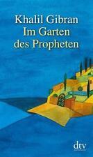 Khalil Gibran: Im Garten des Propheten, wunderschön illustriertes Taschenbuch