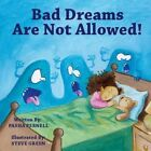 Bad Dreams Are Not Allowed! by Pasha Pernell (Paperback / softback, 2013)