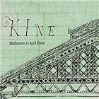 Kine - Meditations In April Green (2013)