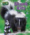 Skunk Kits by Ruth Owen (Hardback, 2011)