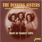 The Dinning Sisters - Back in Country Style (2002)