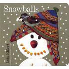 Snowballs by Lois Ehlert (Hardback, 1999)