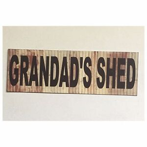 Grandads-Shed-Sign-Man-Small-Garage-Room-Rustic-Wall-Plaque-or-Hanging