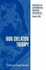 Advances in Experimental Medicine and Biology: Iron Chelation Therapy 509...