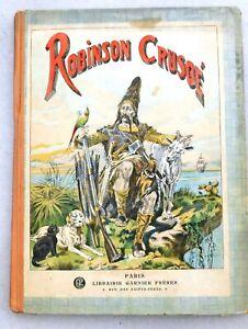 Robinson Crusoé. Editions Garnier 1924 Illustrations de GRANDVILLE. in-4° carton
