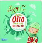 Ritter Otto und sein Reittier von Günther Jakobs (2016, Gebundene Ausgabe)
