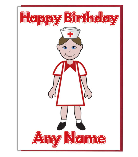 Personalised Medical Nurse Birthday Card Mum Dad Brother Sister