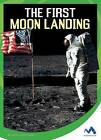 The First Moon Landing by Patricia Hutchison (Hardback, 2016)