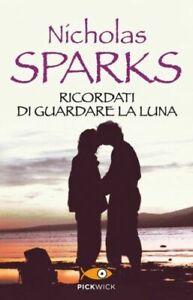 Ricordati-di-guardare-la-luna-Sparks-Nicholas
