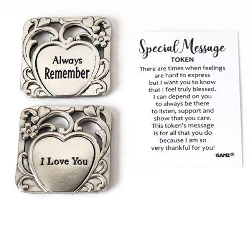 "Ganz Message Pocket Charm Token /""Always Remember/"" /""I Love You/"" w//Card"
