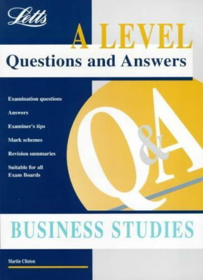 A Level Questions and Answers: Business Studies,Martin Clinton