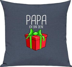 Kinder Kissen, Papa ich bin dein Geschenk Weihnachten Geburtstag, Kuschelkissen