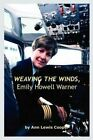 Weaving The Winds Emily Howell Warner 9781410754462 by Ann Lewis Cooper Book