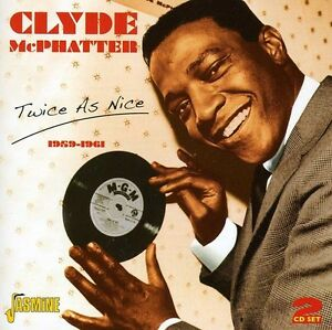 Twice-As-Nice-1959-1961-2-DISC-SET-Clyde-Mcphatter-2012-CD-NEUF