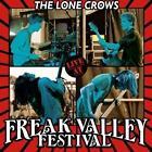 Live At Freak Valley von The Lone Crows (2015)