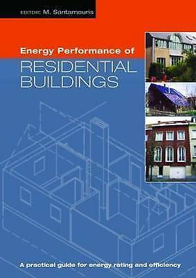 Energy Performance of Residential Buildings: A Practical Guide for Energy Rating