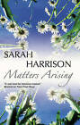 Matters Arising by Sarah Harrison (Hardback, 2009)