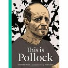 This is Pollock by Catherine Ingram (Hardback, 2014)