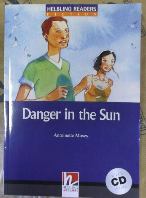 DANGER IN THE SUN con Cd LEVEL 5 - ANTOINETTE MOSES - HELBLING READERS