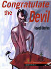 Congratulate the Devil by Howell Davies (Paperback, 2008)